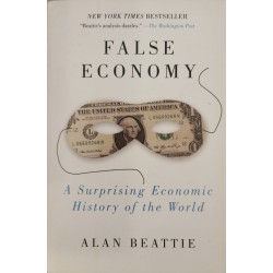 False Economy - Alan Beattie