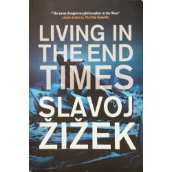 Living in the End Times - Slavoj Zizek