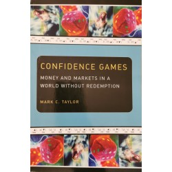Confidence games - Mark C. Taylor