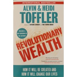 Revolutionary Wealth - Alvin Toffler, Heidi Toffler
