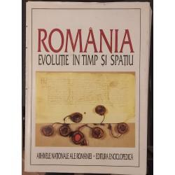 Romania. Evolutie in timp si spatiu - Arhivele Nationale ale Romaniei