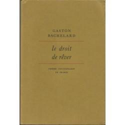 Le droit de rever/Dreptul de a visa - Gaston Bachelard