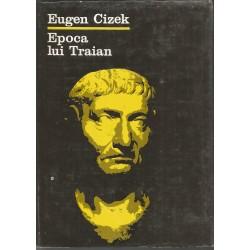 Epoca lui Traian - Eugen Cizek