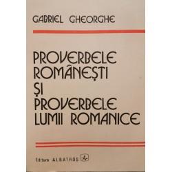Proverbele romanesti si proverbele lumii romanice - Gabriel Gheorghe