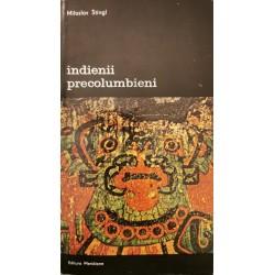 Indienii precolumbieni - Miloslav Stingl