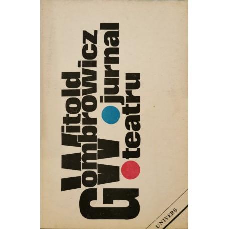Witold Gombrowicz: Jurnal. Teatru