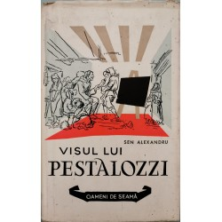 Visul lui Pestalozzi - Sen Alexandru