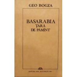 Basarabia, tara de pamint - Geo Bogza