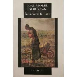 Intoarcerea lui Tosu - Ioan Viorel Boldureanu
