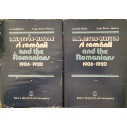 R. W. Seton-Watson si romanii / and the Romanians 1906-1920 (2 volume) - Cornelia Bodea, Hugh Seton-Watson
