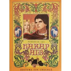 Povestea lui Harap Alb (cu ilustratii de Iacob Desideriu) - Ion Creanga
