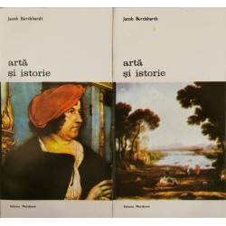 Arta si istorie (Vol. 1 + 2) - Jacob Burckhardt