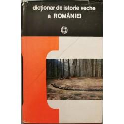 Dictionar de istorie veche a Romaniei - D. M. Pippidi (coord.)