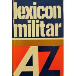 Lexicon militar - Colectiv de autori (Academia Militara)
