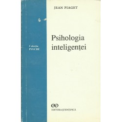 Psihologia inteligentei - Jean Piaget