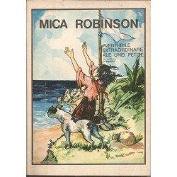 Mica Robinson. Aventurile extraordinare ale unei fetite - Mos Nae (N. Batzaria)