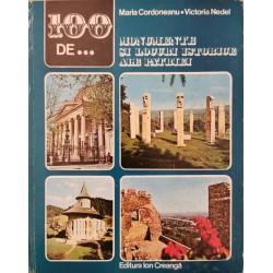 100 de... monumente si locuri istorice ale patriei - Maria Cordoneanu, Victoria Nedel