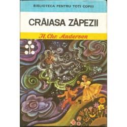 Craiasa Zapezii (Biblioteca pentru toti copiii, nr. 32) - H. Chr. Andersen