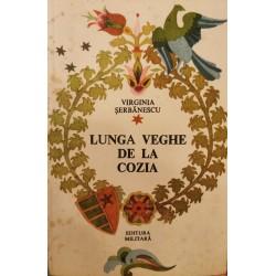 Lunga veghe de la Cozia - Virginia Serbanescu