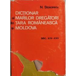 Dictionar al marilor dregatori din Tara Romaneasca si Moldova - N. Stoicescu