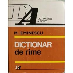 Dictionar de rime - M. Eminescu