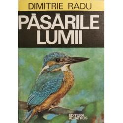 Pasarile lumii - Dimitrie Radu