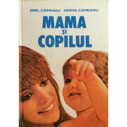 Mama si copilul - Emil Capraru, Herta Capraru