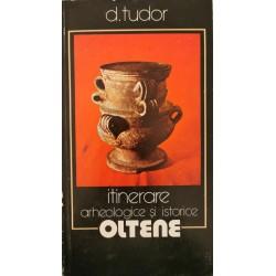 Itinerare arheologice si istorice oltene - D. Tudor