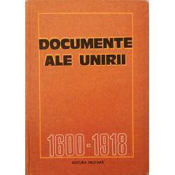 Documente ale Unirii (1600 - 1918) - Constantin Cazanisteanu (coord.)