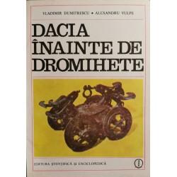 Dacia inainte de Dromihete - Vladimir Dumitrescu, Alexandru Vulpe