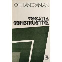 Vocatia constructiva - Ion Lancranjan