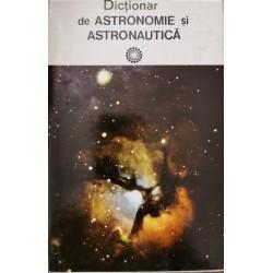Dictionar de astronomie si astronautica - Calin Popovici (coord.)