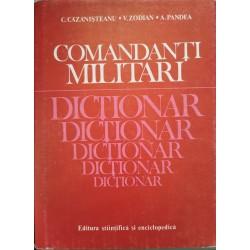 Comandanti militari: Dictionar - C. Cazanisteanu, V. Zodian, A. Pandea