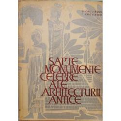 Sapte monumente celebre ale arhitecturii antice - G. Chitulescu, T. Chitulescu