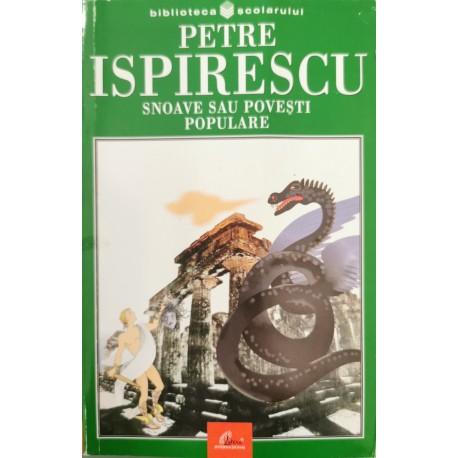 Snoave sau povesti populare - Petre Ispirescu