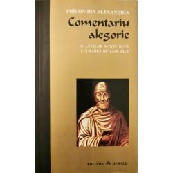 Comentariu alegoric al Legilor Sfinte dupa lucrarea de sase zile - Philon din Alexandria