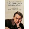 Discernamantul modernizarii - Horia-Roman Patapievici