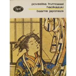 Povestea frumoasei Hacikazuki. Basme japoneze (Antologie)