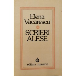 Scrieri alese - Elena Vacarescu