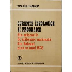 Curente ideologice si programe din miscarile de eliberare nationala din Balcani pina la anul 1878 - Veselin Traikov