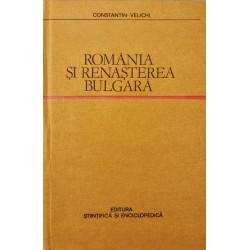 Romania si renasterea bulgara - Constantin Velichi