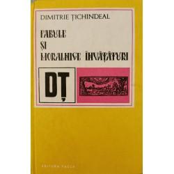 Fabule si moralnice invataturi - Dimitrie Tichindeal