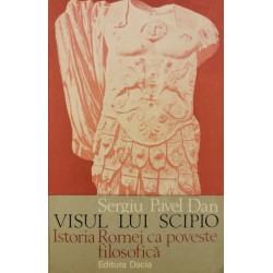 Visul lui Scipio - Sergiu Pavel Dan