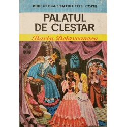 Palatul de clestar - Barbu Delavrancea