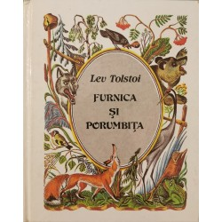 Furnica si porumbita - Lev Tolstoi
