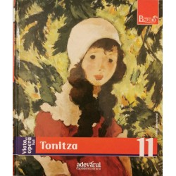 Viata si opera lui Tonitza (Colectia Pictori de Geniu, Adevarul, Vol. 11)