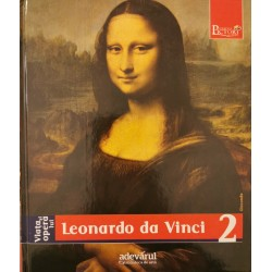 Viata si opera lui Leonardo da Vinci (Colectia Pictori de Geniu, Adevarul, Vol. 2)